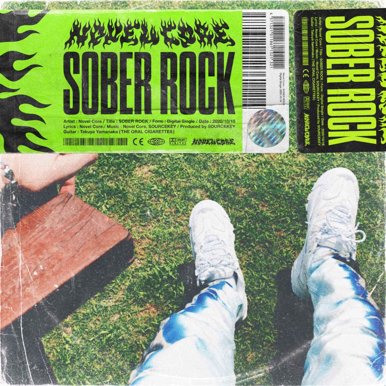 Novel Core「SOBER ROCK」