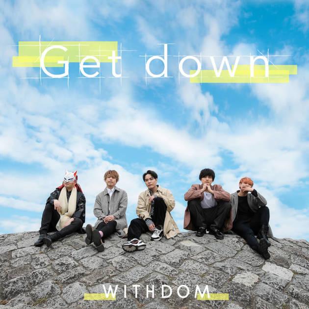 King Gnu「白日」カバー動画が話題のWITHDOM、日本テレビ系列「NNN ストレイトニュース」のウェザーテーマ「Get down」をリリースサムネイル画像