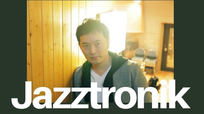 Jazztronikによる「Jazztronik Trio LIVE」、DJイベント「Jazztronica!!」の公演が決定サムネイル画像