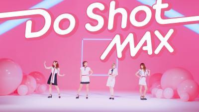 MAX、新曲「Do Shot」ミュージックビデオを公開
